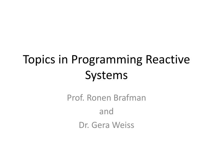 topics in programming reactive systems n.