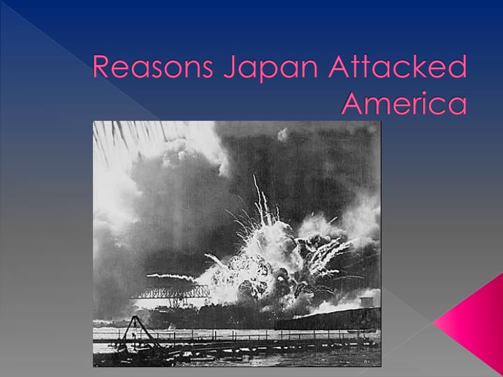 reasons japan attacked america n.