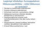 laajempi viitekehys eurooppalainen liikkuvuuspolitiikka miksi liikkuvuus on t rke t