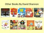 other books by david shannon