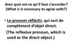 avec quoi est ce qu il faut s accorder what is it necessary to agree with