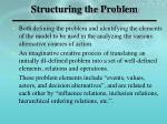 structuring the problem