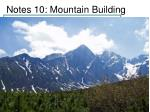 notes 10 mountain building