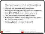 generowany kod interpretera