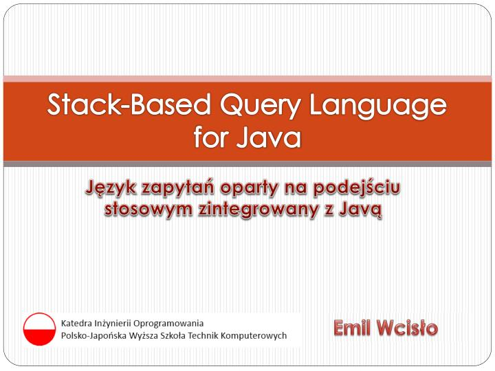 stack based query language for java n.