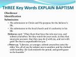 three key words explain baptism3