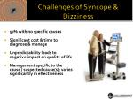 challenges of syncope dizziness
