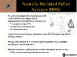 neurally mediated reflex syncope nms