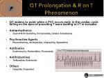 qt prolongation r on t phenomenon