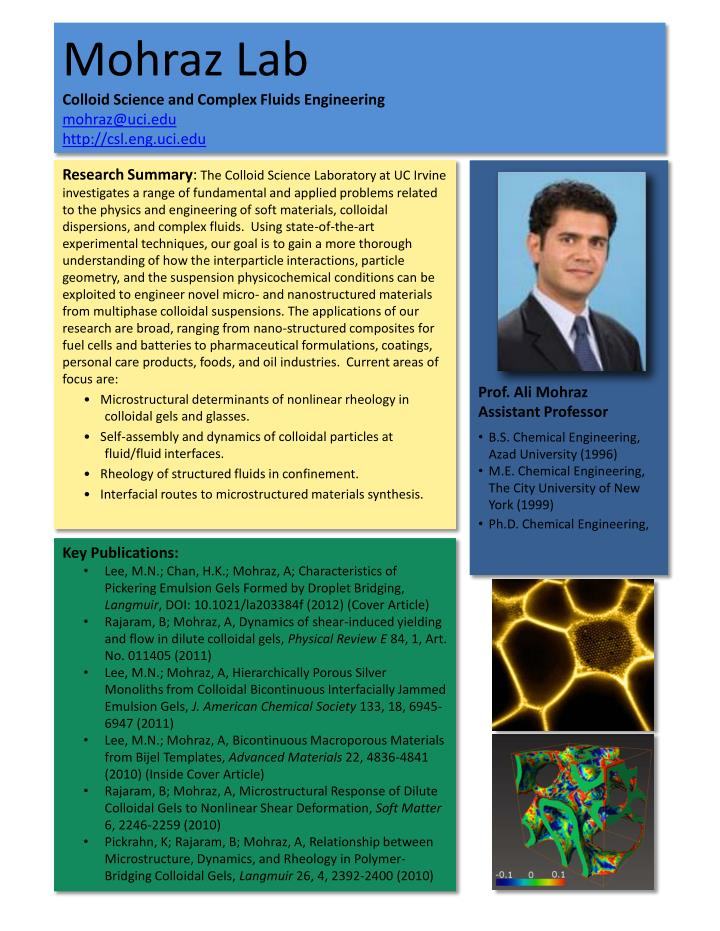 mohraz lab colloid science and complex fluids engineering mohraz@uci edu http csl eng uci edu n.