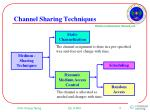 channel sharing techniques