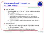 contention based protocols aloha family