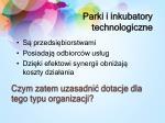 parki i inkubatory technologiczne