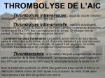 thrombolyse de l aic1