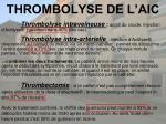 thrombolyse de l aic2