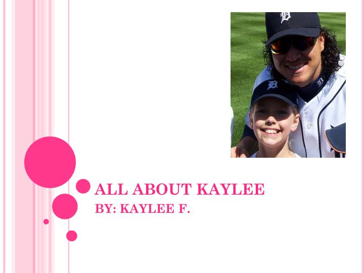 All about kaylee