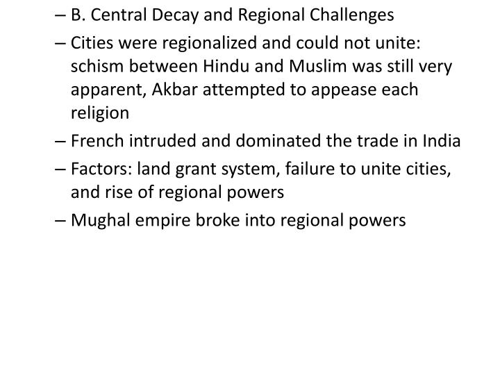 B. Central Decay and Regional Challenges