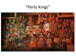 party kings