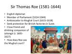 sir thomas roe 1581 1644