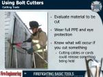 using bolt cutters