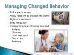 managing changed behavior