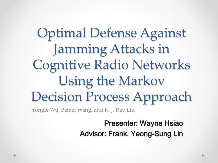 Optimal Defense Against Jamming Attacks in Cognitive Radio Networks