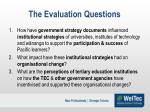 the evaluation questions