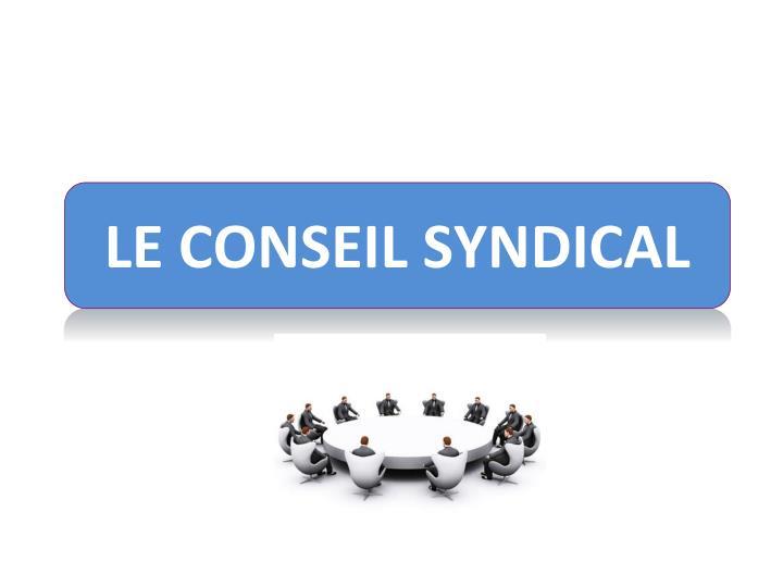LE CONSEIL SYNDICAL
