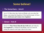 some believe1