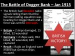 the battle of dogger bank jan 1915