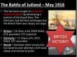 the battle of jutland may 1916