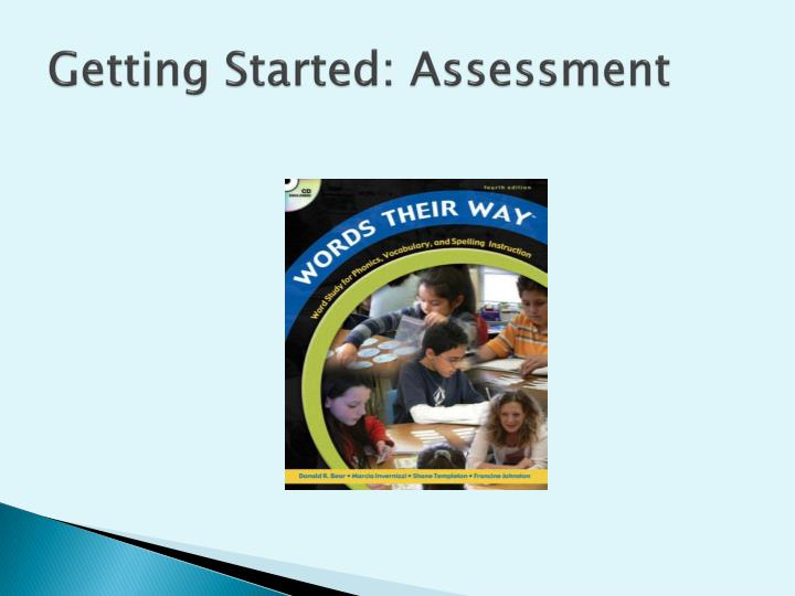 getting started assessment n.