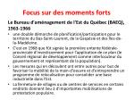 focus sur des moments forts