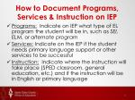 how to document programs services instruction on iep