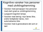 kognitive vansker hos personer med utviklingshemming