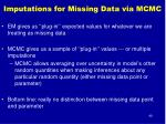 imputations for missing data via mcmc