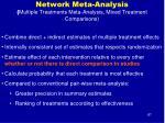 network meta analysis multiple treatments meta analysis mixed treatment comparisons