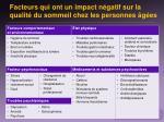facteurs qui ont un impact n gatif sur la qualit du sommeil chez les personnes g es
