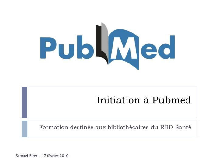 initiation pubmed n.