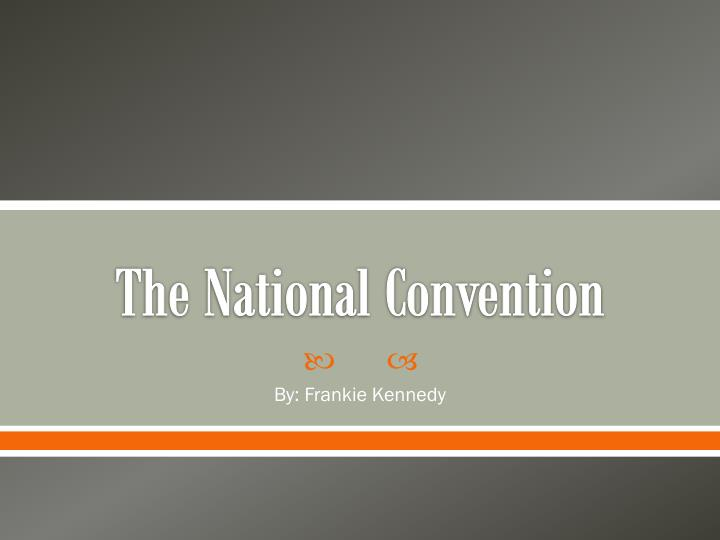 the national convention n.