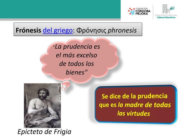 Fr nesis del griego phronesis