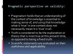 pragmatic perspective on validity