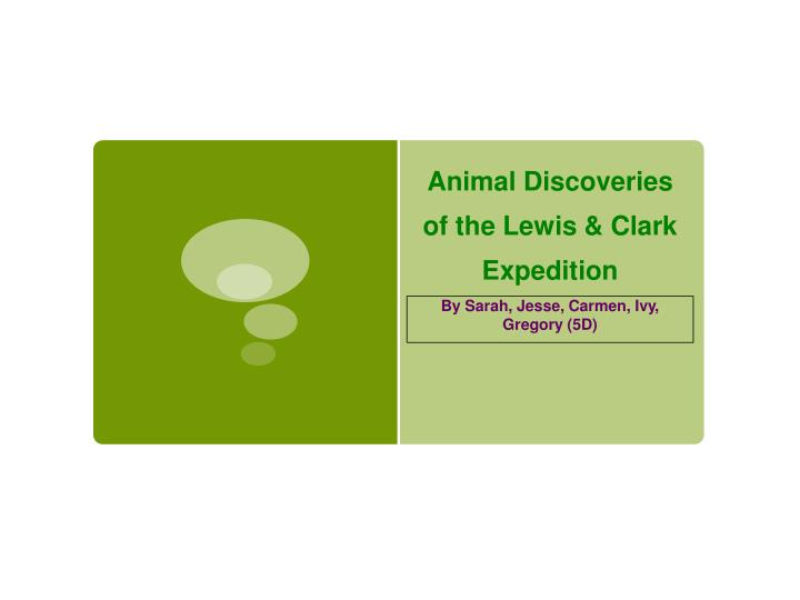 animal discoveries of the lewis clark expedition n.