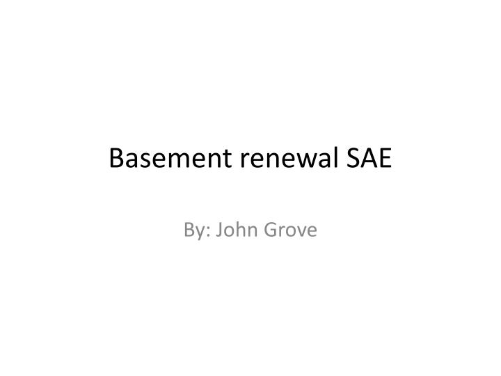 basement renewal sae n.
