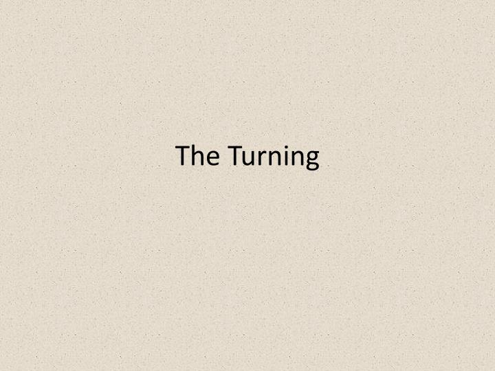 the turning n.