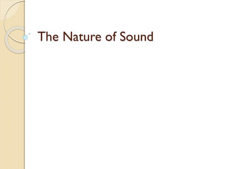 the nature of sound n.