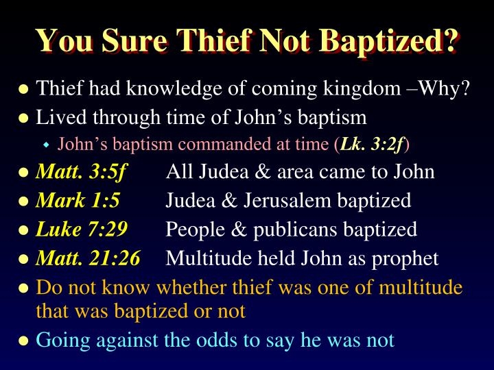 You Sure Thief Not Baptized?