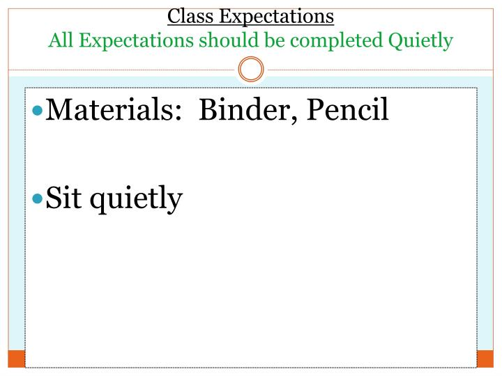 class expectations all expectations should be completed quietly n.