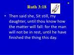 ruth 3 18