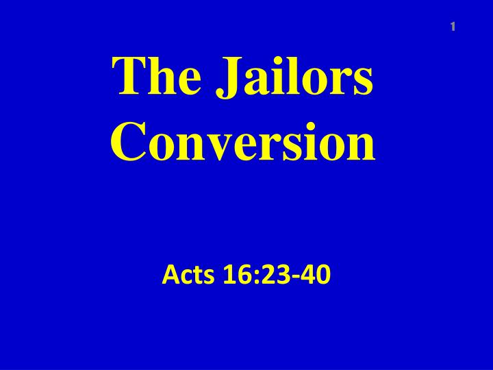 the jailors conversion n.